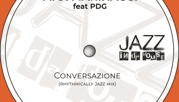 Max Marinacci is back to jazzy vibes with the single 'Conversazione' feat. Peter De Girolamo