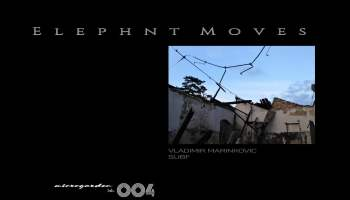 Vladimir Marinkovic - Elephant Moves incl. Subf Remix [MG004]