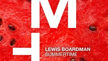 Lewis Boardman - Summertime is out now on Moon Harbour