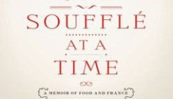 one souffle at a time a memoir of food and france
