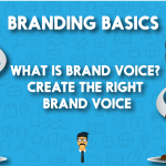 What is Brand Voice? Guidelines to Create the Right Brand Voice