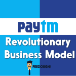 Paytm Business Model – How Paytm Makes Money?