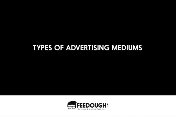 types of advertising mediums
