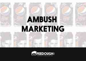 What is Ambush Marketing? How it is used in Brand Wars?