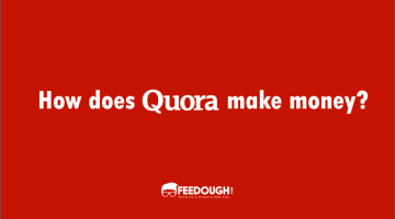 Quora Revenue Model | How does Quora make money?