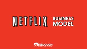 Netflix Business Model | How does Netflix make money?