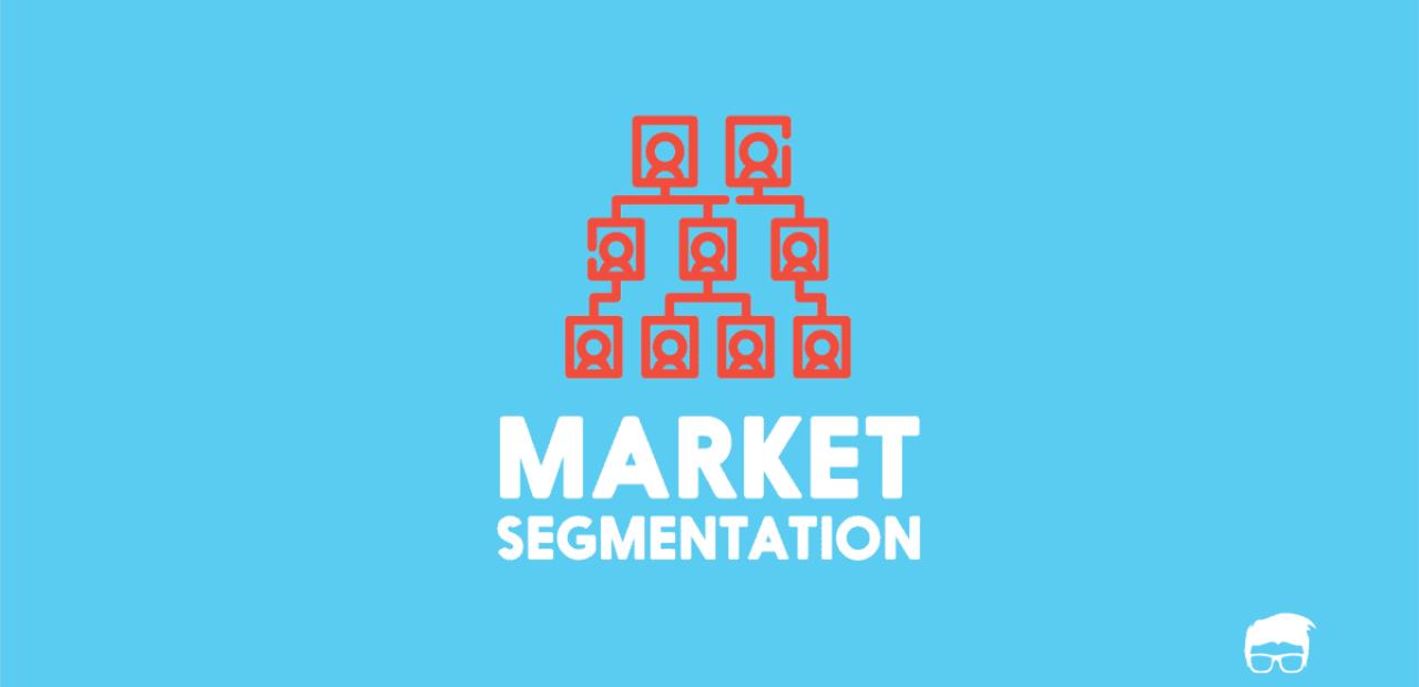 market segmentation - definition, bases, types & examples | feedough