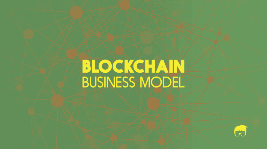 The Blockchain Business Model 3