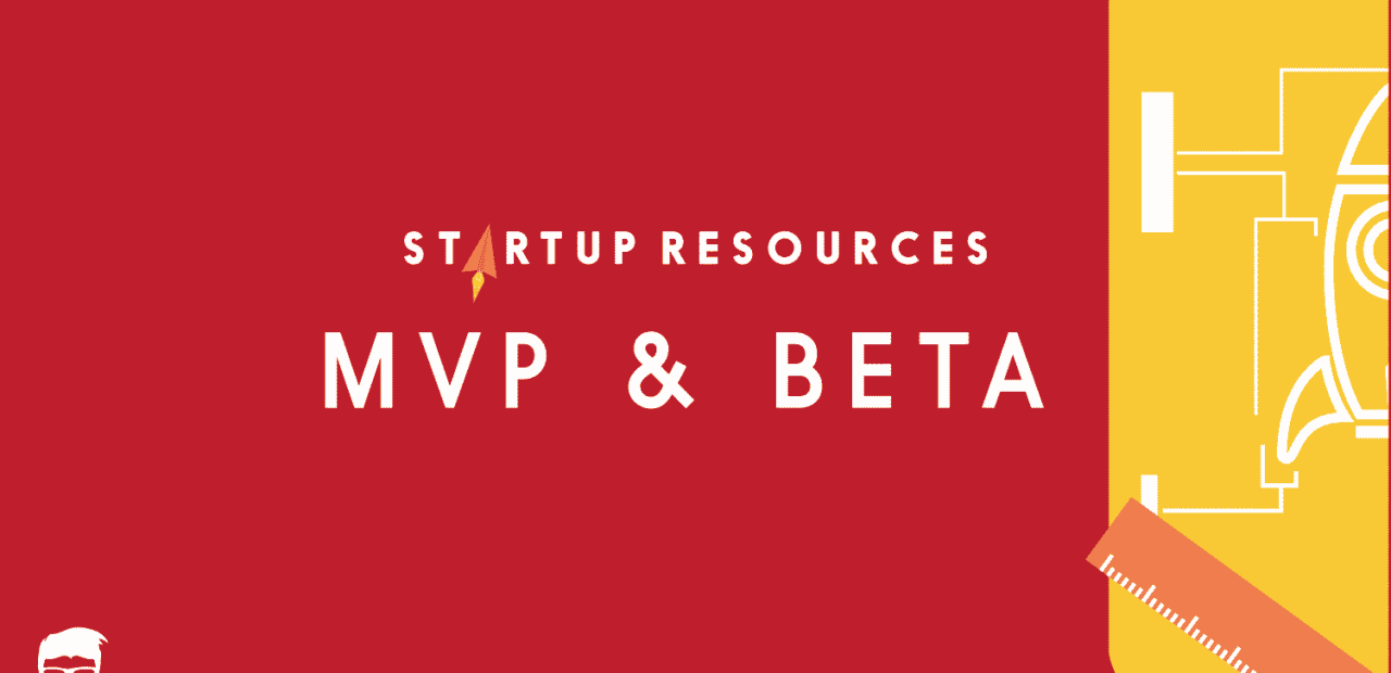 MVP & BETA TOOLS STARTUP RESOURCES