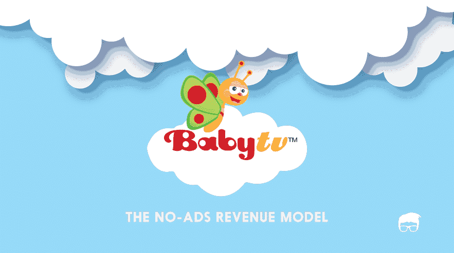 How Does Baby TV Make Money? | Baby TV No-Ads Revenue Model | Feedough