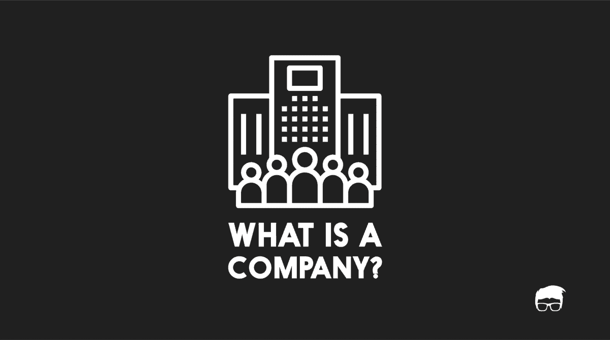 What is a company? 84