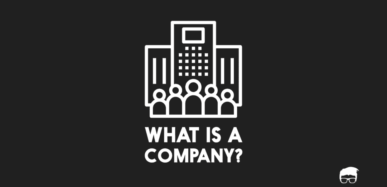 What Is A Company Meaning Features Types Of Companies Feedough