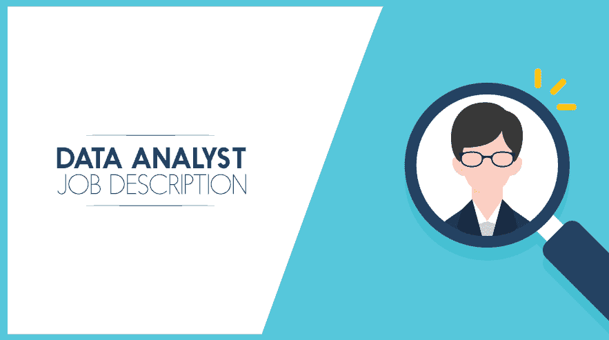 What Does A Data Analyst Do? | Data Analyst Job Description