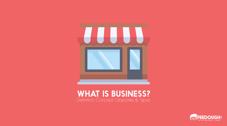 What is business definition