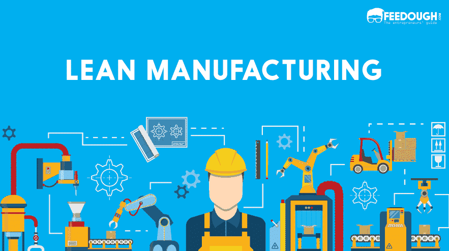 Lean Manufacturing - Definition, Principles, Wastes ...