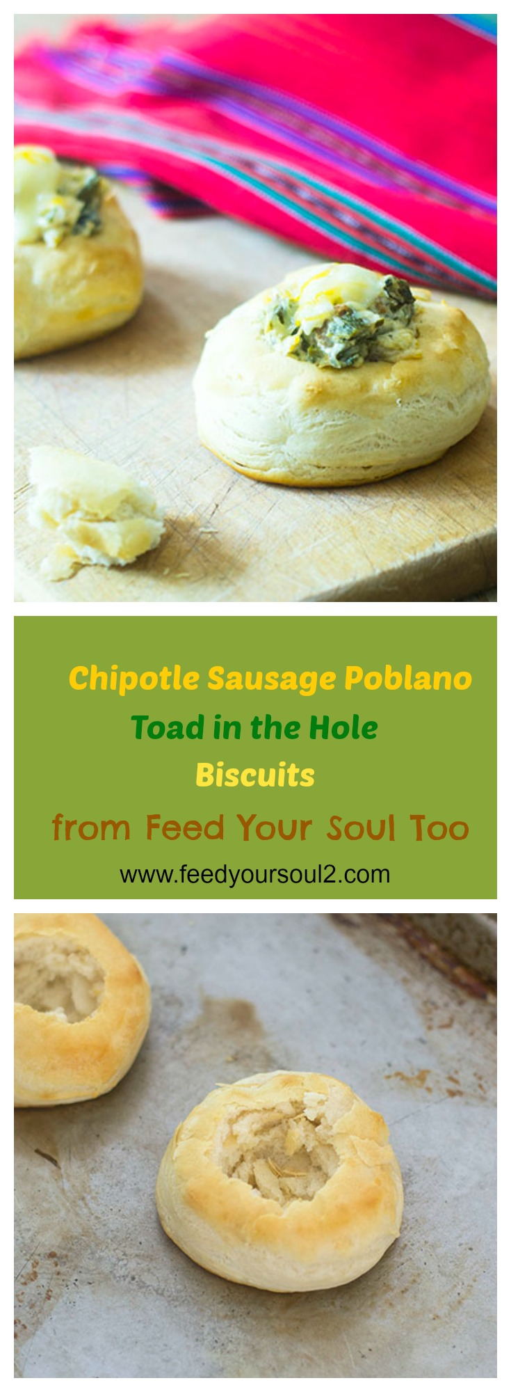 Chipotle Sausage Poblano Toad in the Hole Biscuits #appetizers #biscuits #chipotlesausge | feedyoursoul2.com