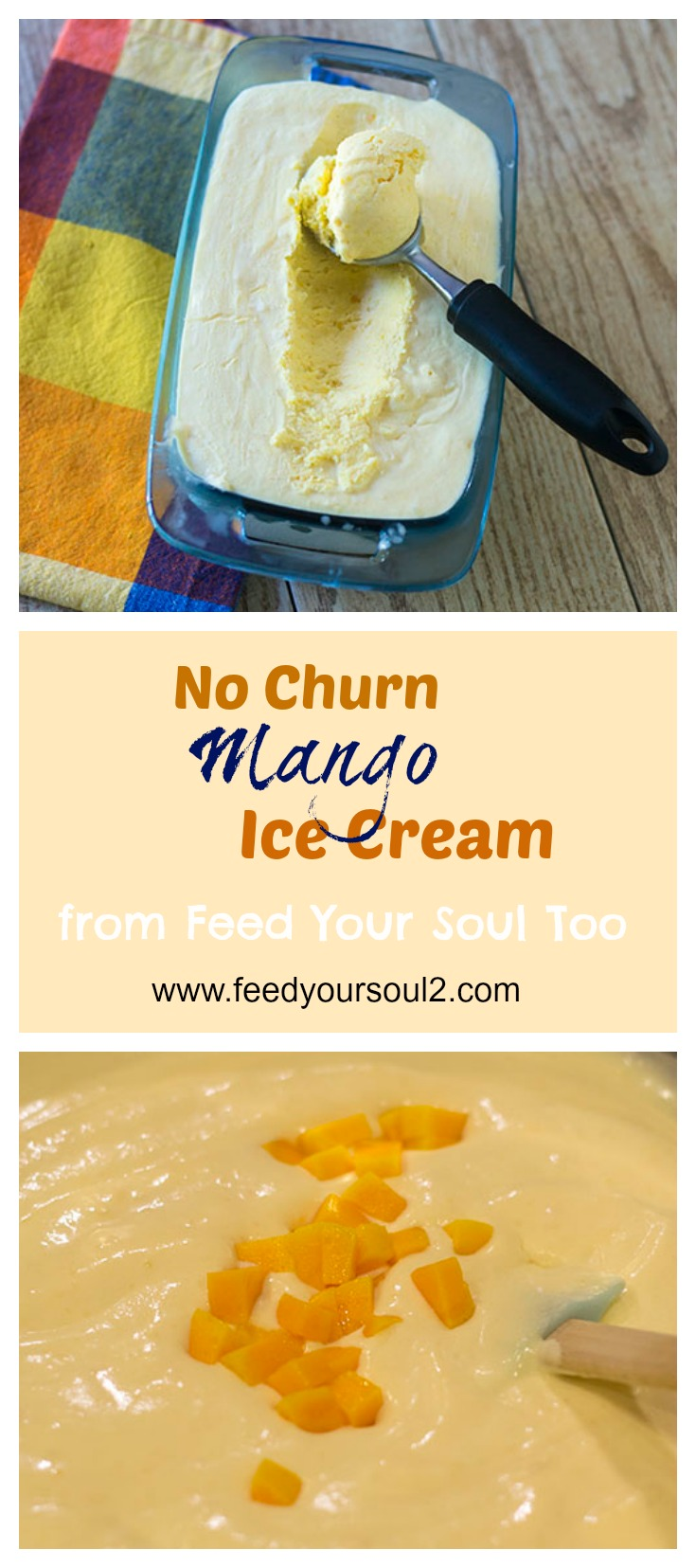 No Churn Mango Ice Cream #Dessert #icecream #mango | feedyoursoul2.com