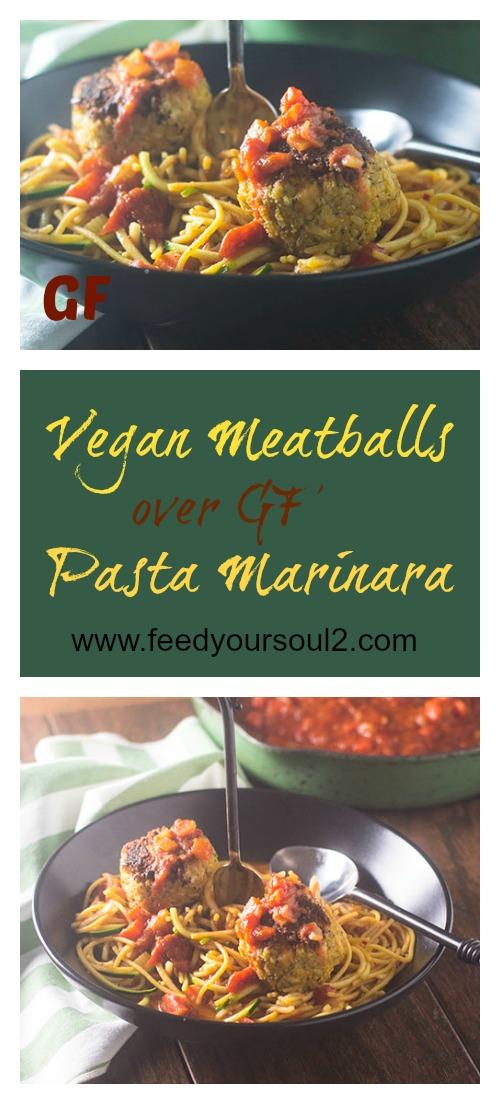 Vegan Meatballs over Gluten Free Pasta Marinara #vegan #pasta #glutenfree | feedyoursoul2.com