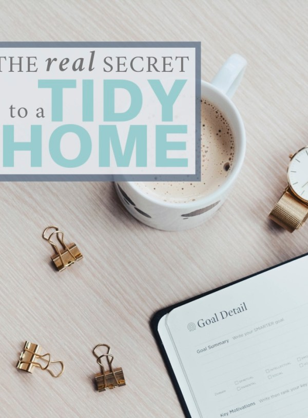 The Real Secret to a Tidy Home