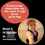 Fit Style: Aurorae Yoga Review and Haul