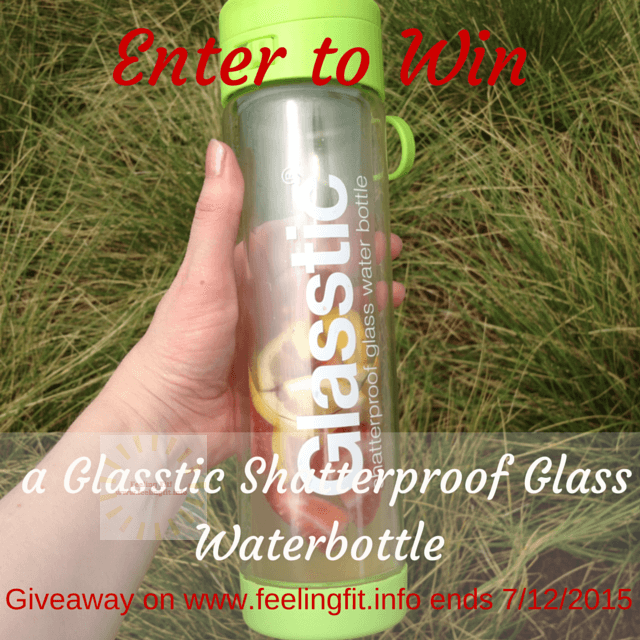 Enter to win a free Glasstic Shatterproof Glass Waterbottle. Giveaway closes July 12, 2015 at www.feelingfit.info