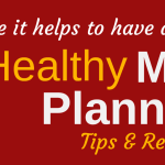 Easy Healthy Meal Planning Tips & Resources