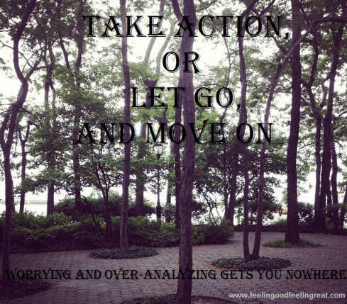 Take Action Or Let Go