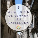 Guia de Barcelona para un fin de semana