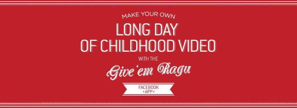 Give 'Em Ragú - A long day of childhood