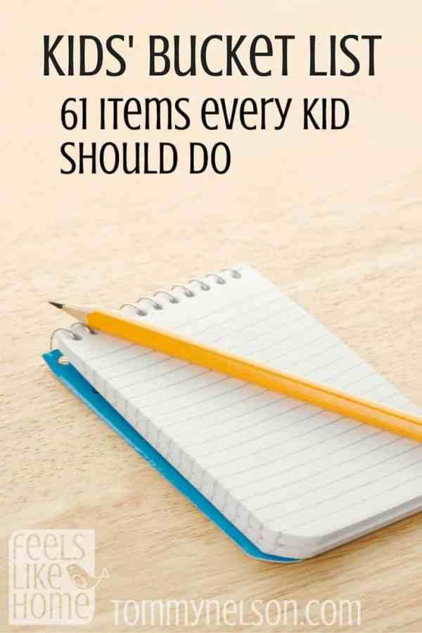 Kids' Bucket List - 61 Items every kid should do