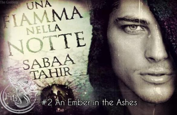 Feel The Book   Anteprima        Una fiamma nella notte    di Sabaa Tahir     Una fiamma nella notte  di Sabaa Tahir An Ember in the Ashes feel the book