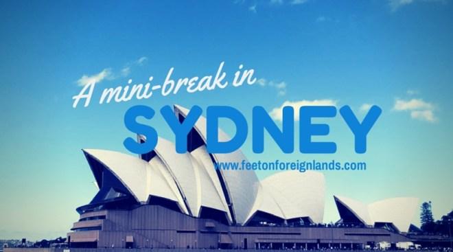 A mini-break in Sydney