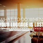 What to do when luggage is lost