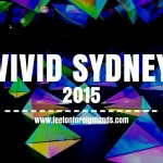 Vivid Sydney – bright lights in the big city