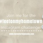 Show the world your home town with the #feetonmyhometown Instagram Challenge