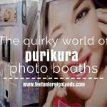 Purikura photo booths in Japan.  Crazy, quirky fun!
