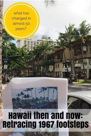 Retracing Hawaii honeymoon steps - 1967 to 2015: www.feetonforeignlands.com