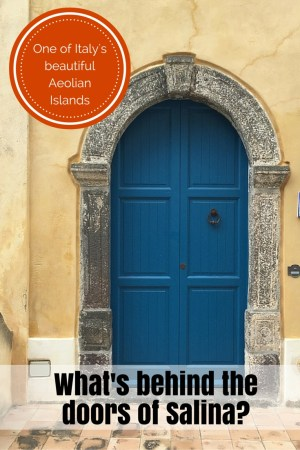 Doorways of Salina in the Aeolian Islands