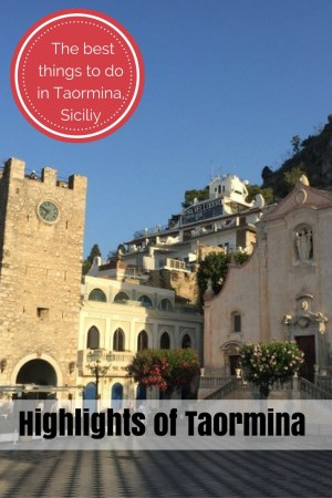 The best things to do in Taormina.