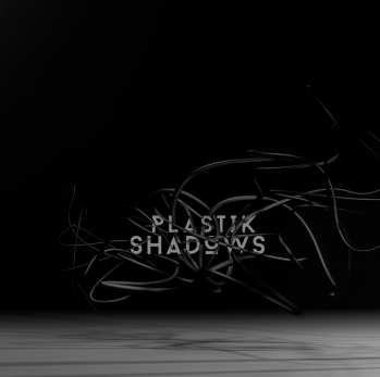 Plastik Shadows