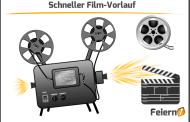 Schneller Film-Vorlauf