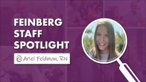 Staff Spotlight Ariel Feldman