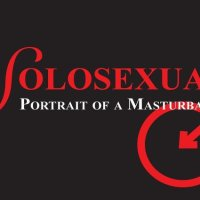 Solosexual: Portrait of a Masturbator
