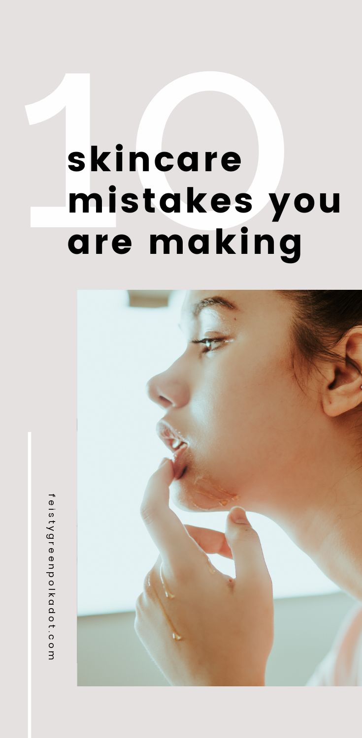 Taking care of your skin is important. Doing it right is even more important. Find out if you are making these 10 skincare mistakes and what you should do instead. #skincare #beauty