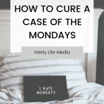 how to prepare for mondays
