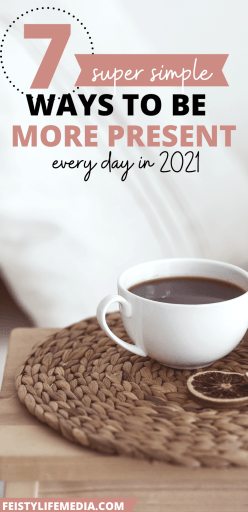 tips for being present