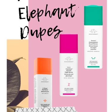 Drunk Elephant Dupes