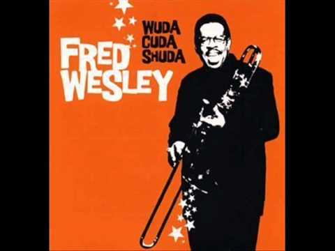 Fred Wesley – Funk for your Ass