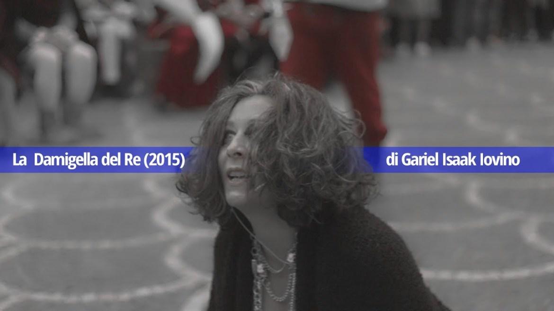 La Damigella del Re. Il cortometraggio. di Gabriel Isaak Iovino