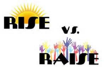 rise raise